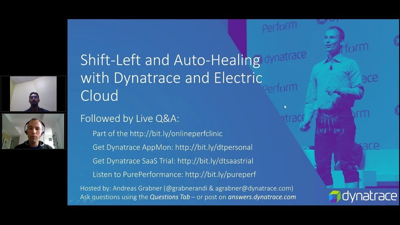 Online Perf Clinic – Shift-Left and Auto-Healing with Dynatrace and  Electric Cloud