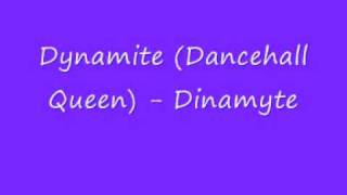 UK Garage - Dynamite (Dancehall Queen)  - Dinamyte