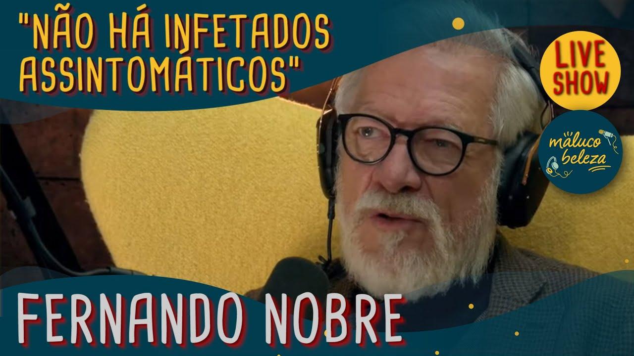Dr. Fernando Nobre - Presidente da AMI - MALUCO BELEZA LIVESHOW