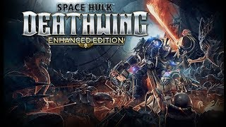 Space Hulk: Deathwing - Enhanced Edition ★ GamePlay ★ Ultra Settings