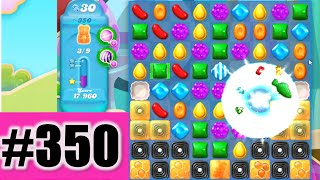 Candy Crush Soda Saga Level 350 | Complete!