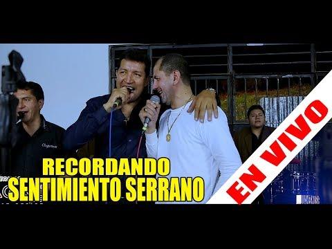 LOS CHUGURANOS EN LA SAMANA 2018 - RECORDANDO A SENTIMIENTO SERRANO  - 4K