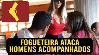 FOGUETEIRA ATACA HOMENS ACOMPANHADOS