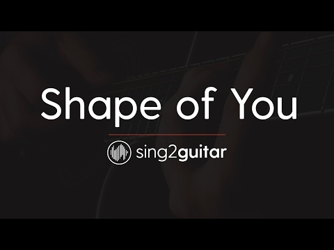 Shape Of You (Acoustic Guitar Karaoke) Ed Sheeran