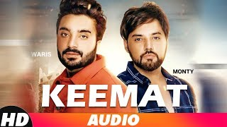 Keemat (Full Audio) | Monty - Waris | Latest Punjabi Songs 2018 | Speed Records
