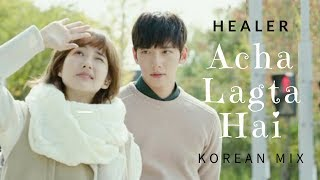 ACHA LAGTA HAI | Healer | Korean Mix | Ji Chang Wook | Park Min Young