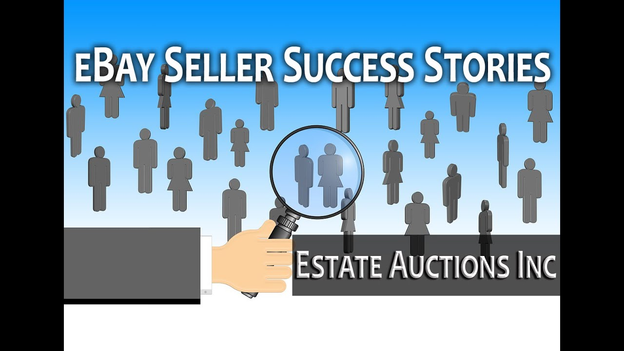 Biggest Ebay Seller Success Stories Estate Auctions Inc Youtube