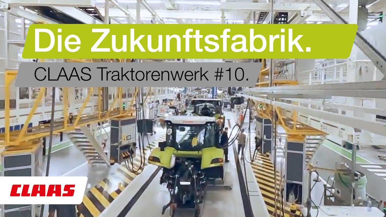 CLAAS | Die Zukunftsfabrik #10