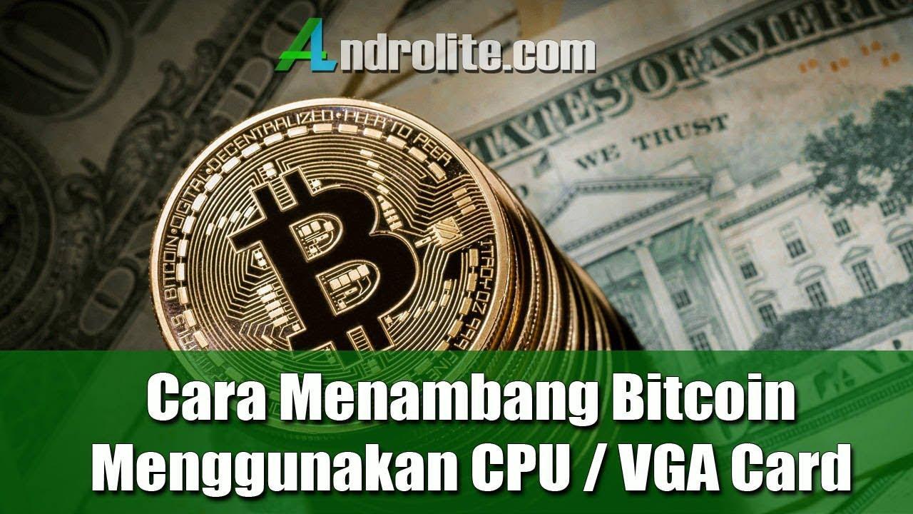 cara kasyba bitcoin dengan cpu