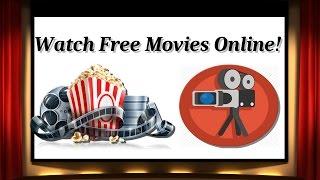 How to Watch Free Movies Online(NO REGISTRATION/DOWNLOAD) 2016!!