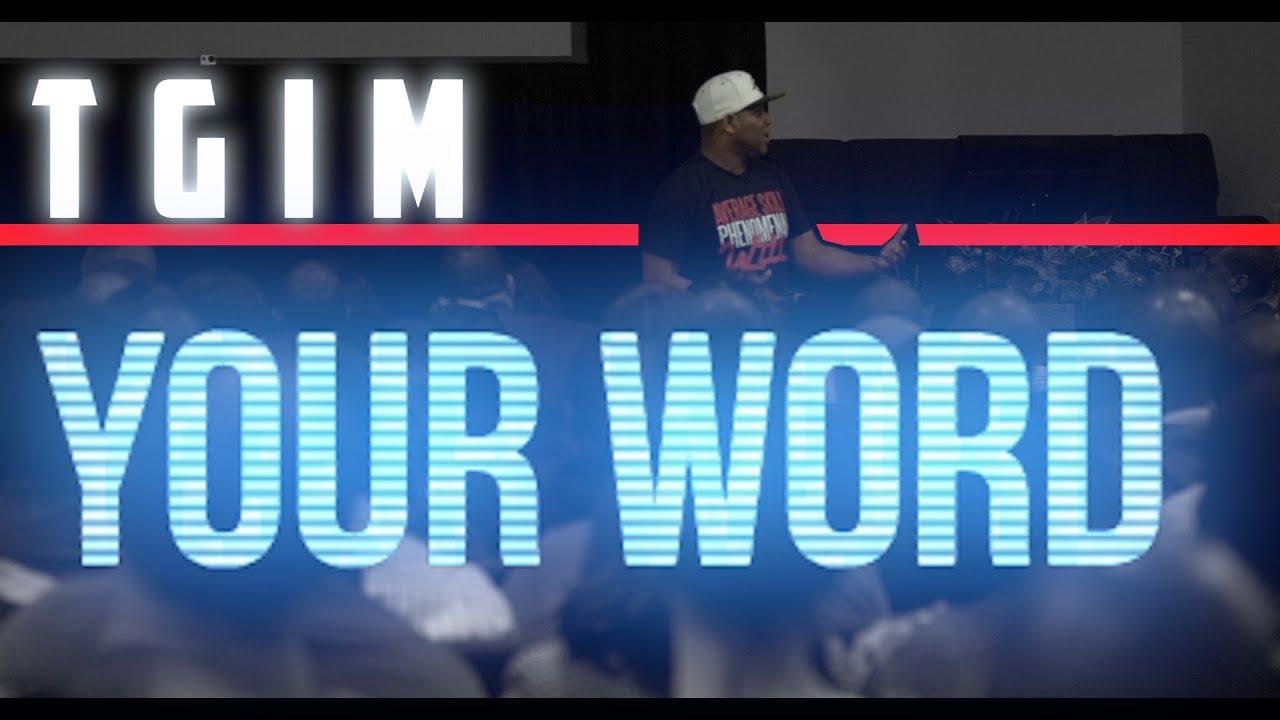 TGIM | YOUR WORD