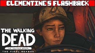 Clementine's Flash Back - THE WALKING DEAD SEASON 4 EPISODE 4