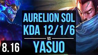 AURELION SOL vs YASUO (MID) ~ KDA 12/1/6, Legendary ~ Korea Master ~ Patch 8.16