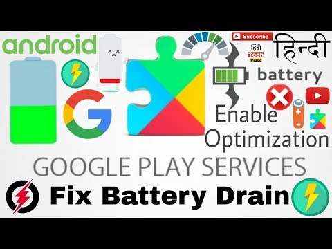 Enable Battery🔋 Optimization For Google Play Services & Fix Battery Drain-Hindi Tech Video