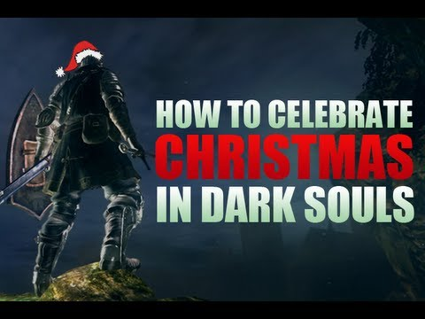 How To Celebrate Christmas in Dark Souls (Special) - YouTube