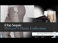 9 Top Sequin Women'S Pants Collection Spring 2017 Collection