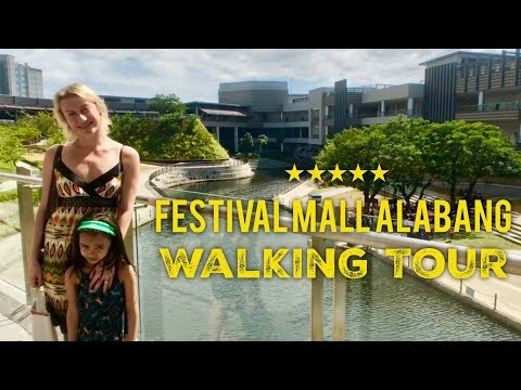 2018 Festival Mall Walking Tour Filinvest City Alabang Muntinlupa Overview