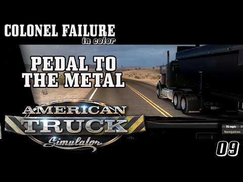 American Truck Simulator #9 : Pedal to the metal
