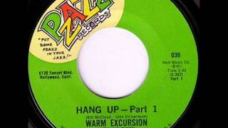 Warm Excursion - Hang up pt 1