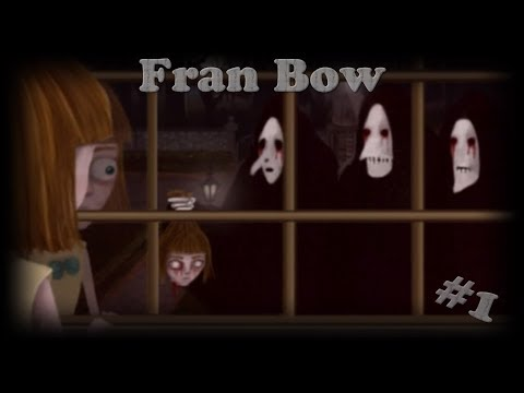 FRAN BOW Chapter 1: \