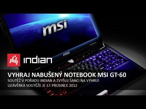 Vyhrajte notebook MSI GT-60 v hodnotě 40.000,- Kč | INDIAN
