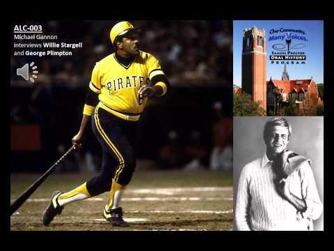ALC-003: Michael Gannon interviews Willie Stargell and George Plimpton
