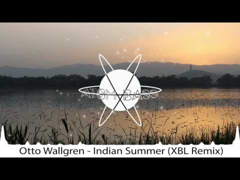 Otto Wallgren - Indian Summer (XBL Remix)