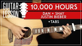 10000 Hours Guitar Tutorial 🎸 Day + Shay Justin Bieber Guitar Lesson | Chords + TAB |