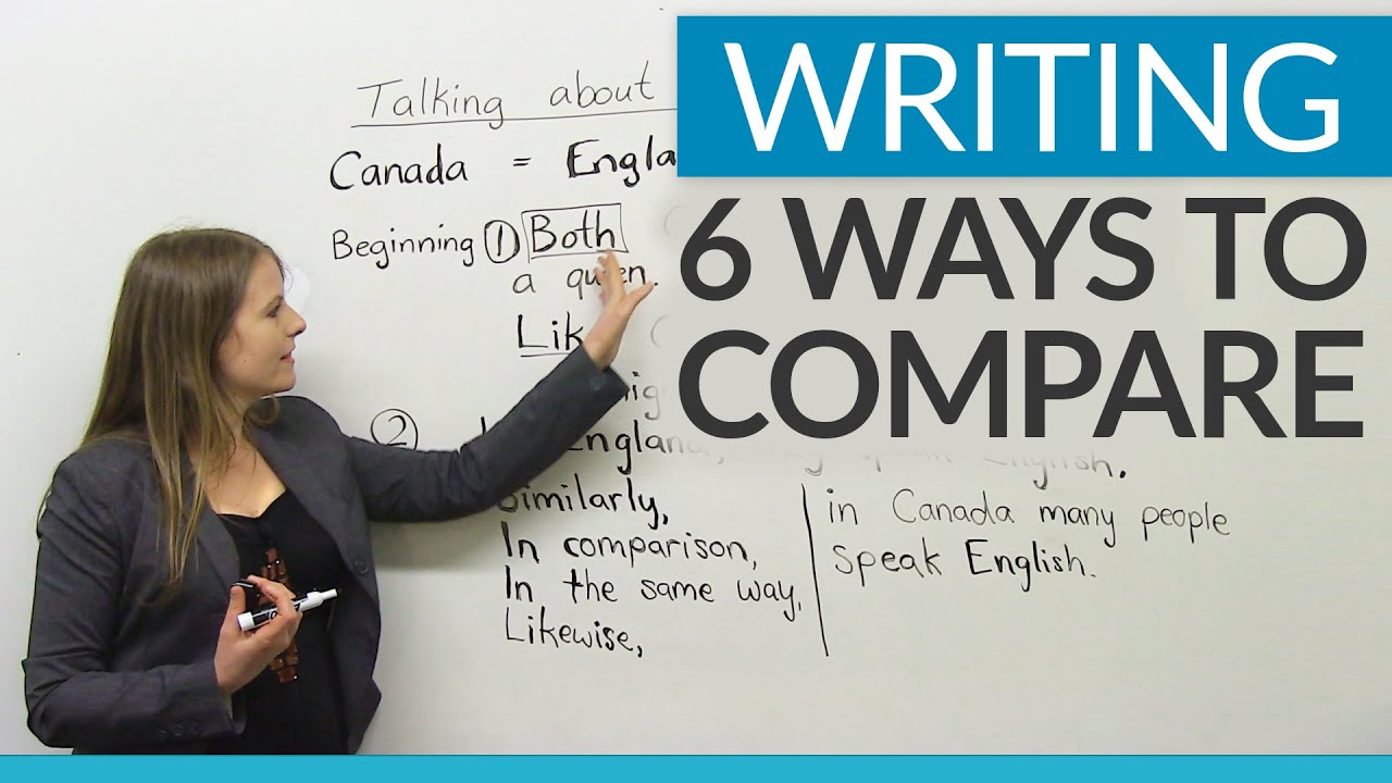 improve your writing ways to compare