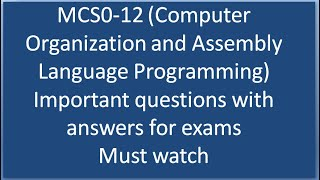 Important Questions With Answers Mcs12 Computer Organization And Assembly Language Programming P1 Youtube