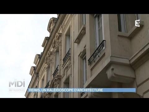 SUIVEZ LE GUIDE : Reims, un kaléidoscope d'architecture