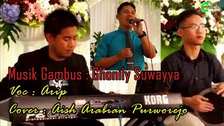 Download Ghonili Suwayya || Aish Arabian Purworejo