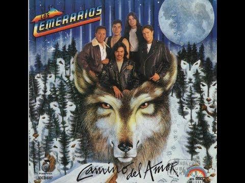 Camino Del Amor - Album Completo - Los Temerarios