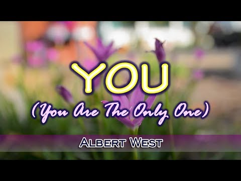 You You Are The Only One  Albert West KARAOKE