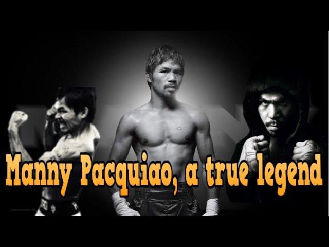 MANNY PACQUIAO, A TRUE LEGEND!!!