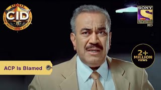 Your Favorite Character | ACP Is Blamed | CID | Full Episode