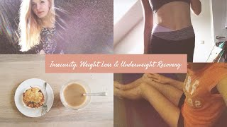 | My story | Insecurity, Weight Loss & Underweight Recovery