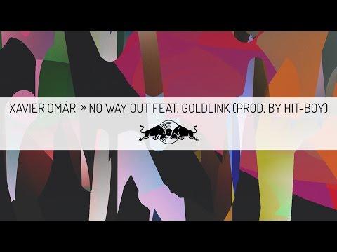 Xavier Omär - No Way Out Feat. GoldLink (prod. by Hit-Boy)