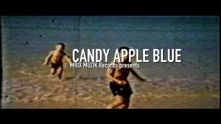 Candy Apple Blue - Select Game ft. Dave Greening (Music Video)