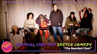 The Bearded Clam - Critical Crop Top Sketch Comedy