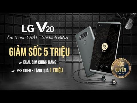 LG V20 Dual Sim Chính hãng – Giảm SỐC 5 TRIỆU, Đặt trước quà tặng 1 TRIỆU
