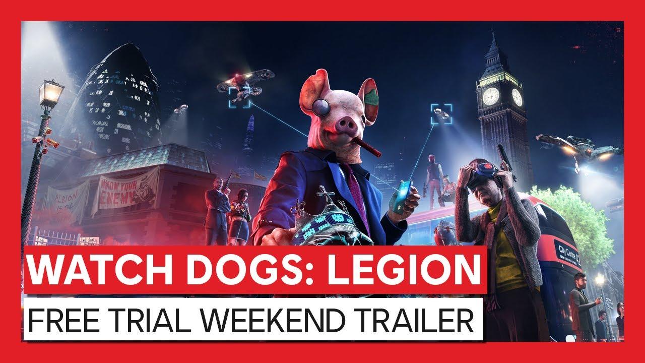 WATCH DOGS: LEGION FREE TRIAL WEEKEND TRAILER