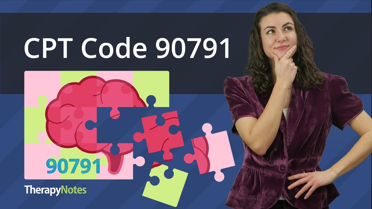 What You Need to Know About CPT Code 90791