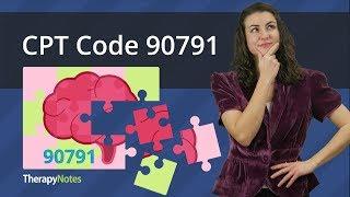 CPT Code 90791 vs 90792