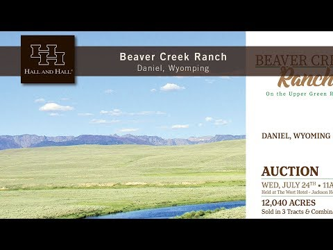 Beaver Creek Ranch - Daniel, Wyoming