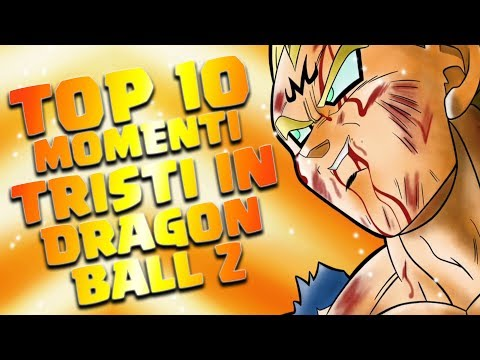 TOP 10 MOMENTI TRISTI E STRAZIANTI IN DRAGON BALL Z
