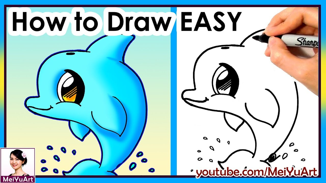 How To Draw A Dolphin Cute Easy New Drawing Tutorial Youtube