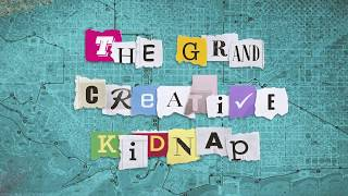 The Grand Creative Kidnap