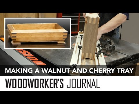 Making a Walnut and Cherry Tray Using Only a Table Saw