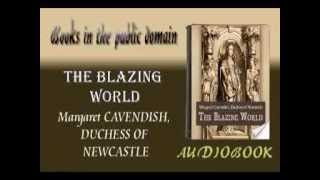 The Blazing World audiobook Margaret CAVENDISH, DUCHESS OF NEWCASTLE